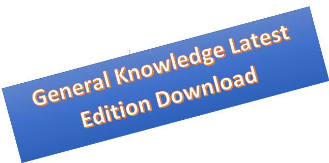 General Knowledge Latest Edition Download