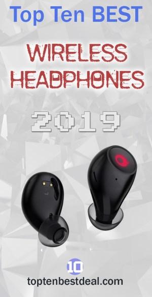 Top Ten Best Wireless Headphoones 2019 Pin - 10 Best Wireless Headphones 2019