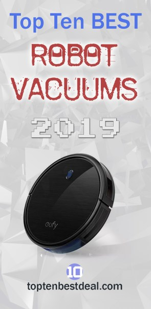 Top Ten Best robot vacuums 2019 Pin - 10 Best Robot Vacuums 2019