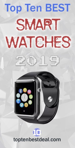 Top Ten BestSmart Watches 2019 Pin - 10 Best Smartwatches 2019