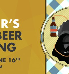 a free craft beer tasting to celebrate your father s love of a good brew even if he is on the darkside treat him to something better than a tie this year  [ 2160 x 1080 Pixel ]