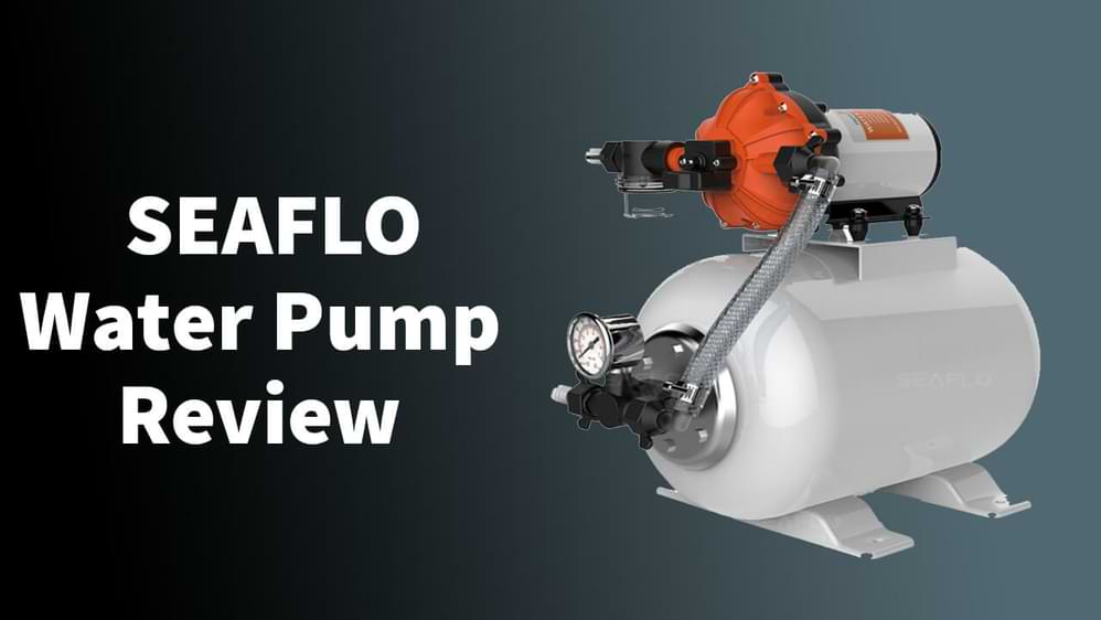 SEAFLO Water Pump Review