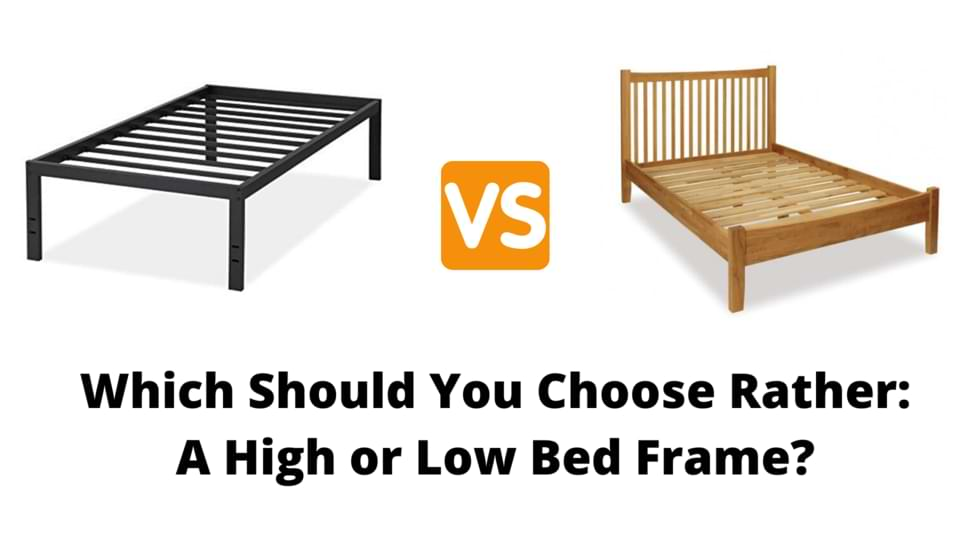 low bed vs high bed