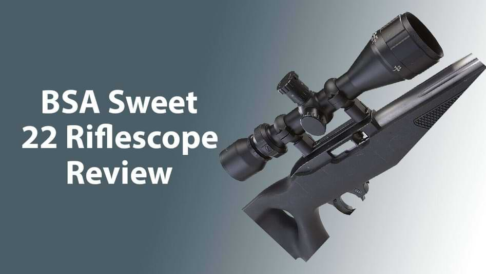 BSA Sweet 22 Riflescope Review