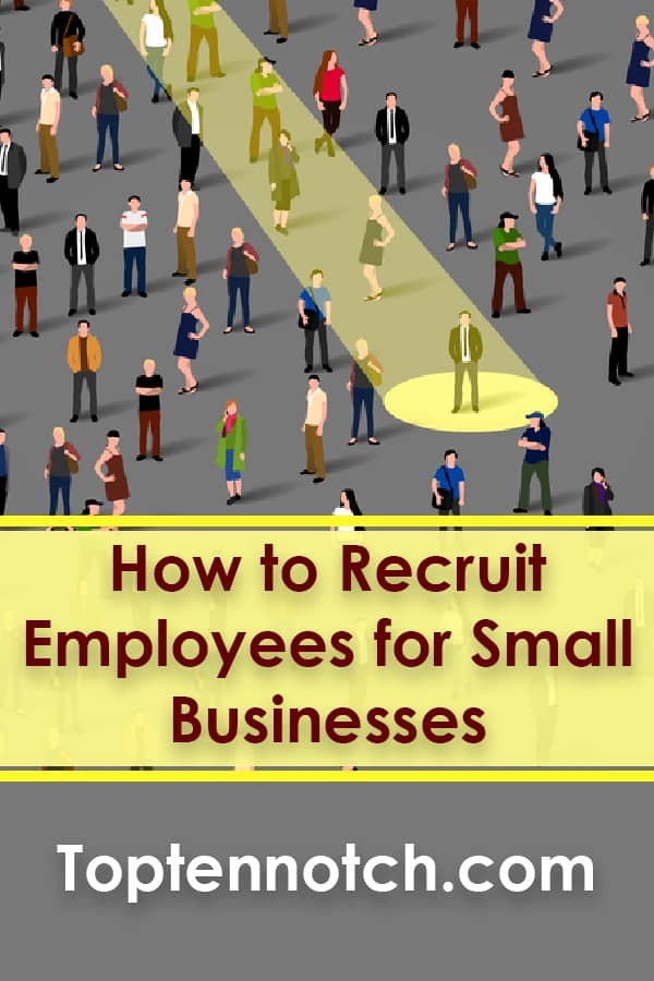 How to Recruit Employees for Small Businesses