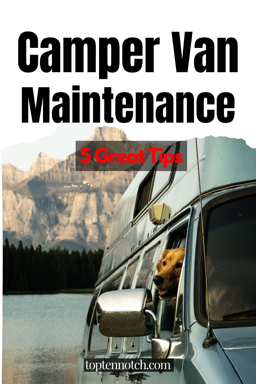 Camper Van Maintenances