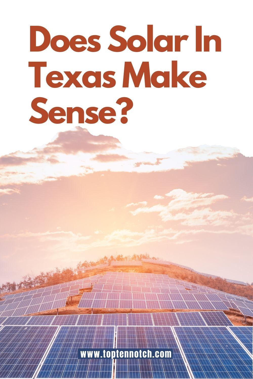 Does Solar In Texas Make Senses