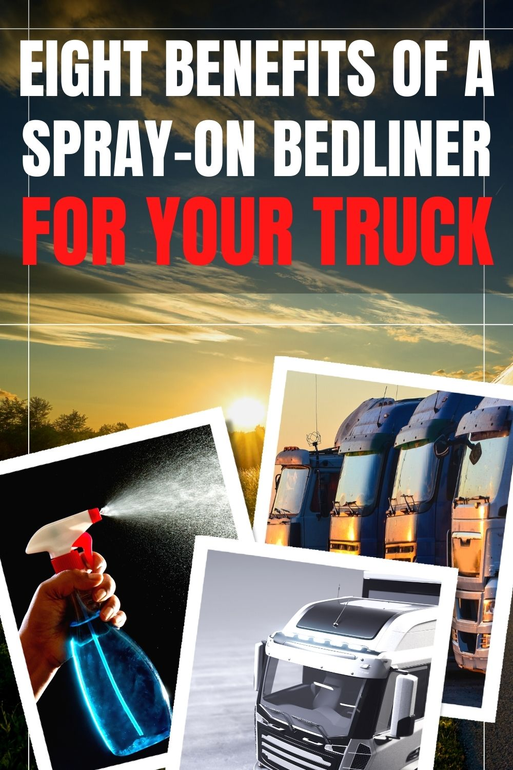 Eight Benefits of Spray on Bedliner For your Truck