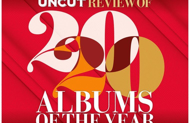 Uncut's Best New Albums Of 2020