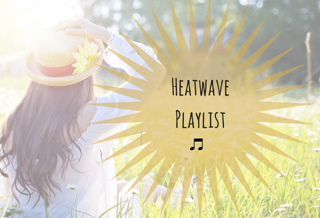 10 Songs Hotter Than A Heatwave