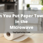 Can You Put Paper Towels in the Microwave