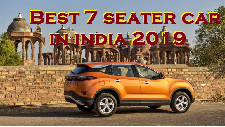 Best 7 seater car in india 2019
