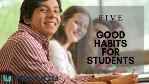 Good Habits for Students