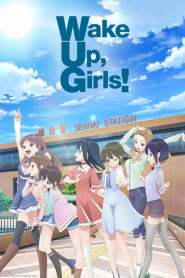 Wake Up, Girls! New Chapter VF