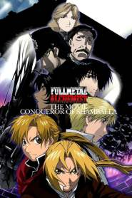 Fullmetal Alchemist: The Movie – Conqueror of Shamballa (2005)