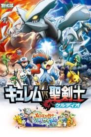 Pokémon the Movie: Kyurem VS. The Sword of Justice (2012) VF