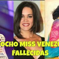 Las ocho Miss Venezuela que han fallecido