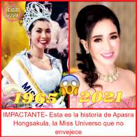 IMPACTANTE- Esta es la historia de Apasra Hongsakula, la Miss Universo que no envejece