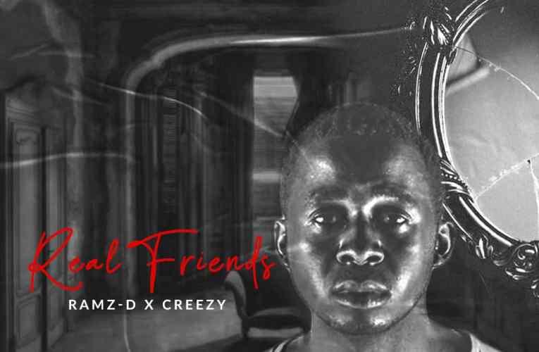 Ramz – D ft Creezy – Real Friends
