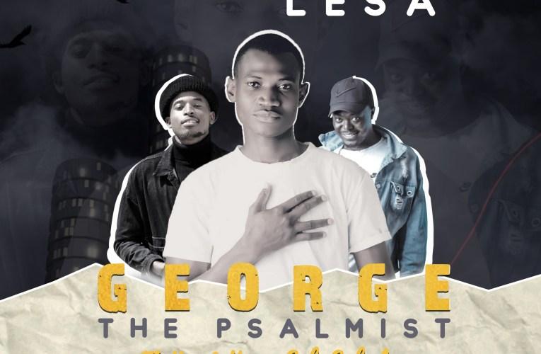 George The Psalmist – Ft Hard Ko & Sab Sabala – Cetekela Lesa