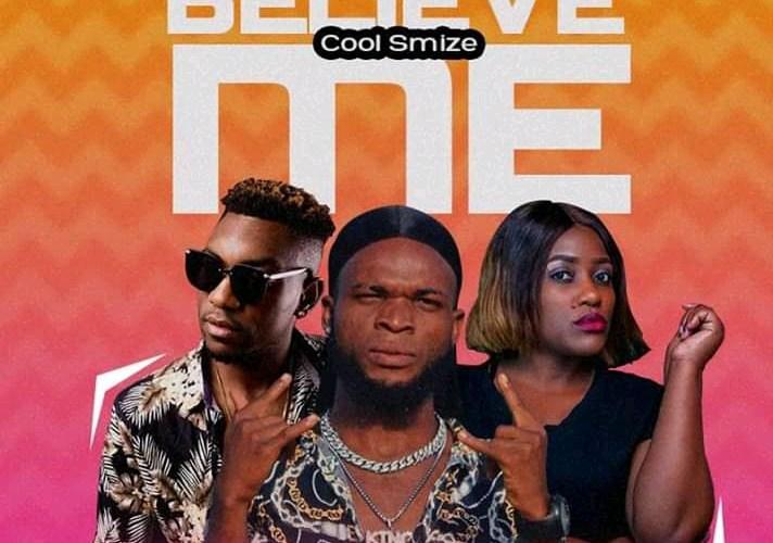 Cool Smize – Believe Me Ft S-Roxxy x Ben Da Future