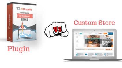 alidropship plugin vs custom store