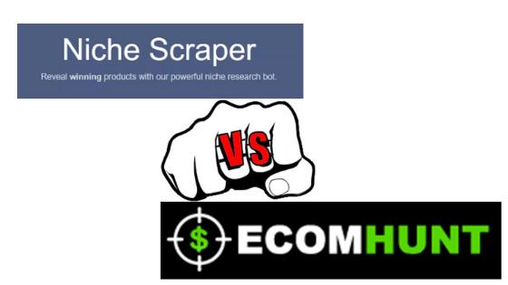 Niche Scraper Vs EcomHunt: Choose the best Product Hunt tool