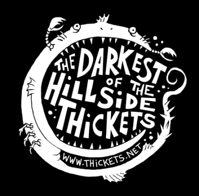 The Darkest of the Hillside Thickets. Appears on stickers, promo material