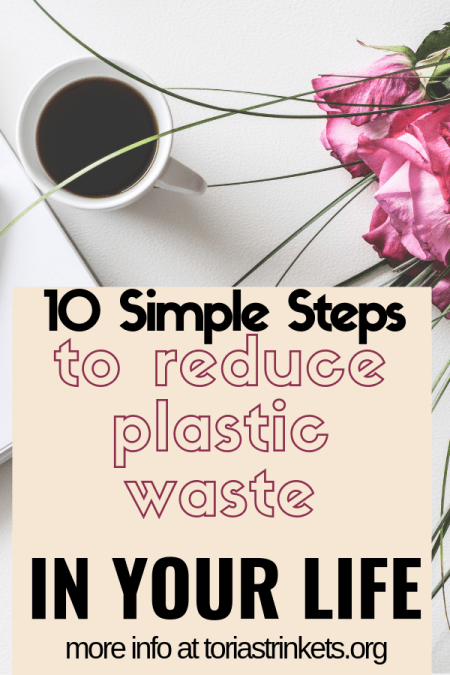 reduce-plastic-waste 10 Easy Swaps For a Plastic Free Life