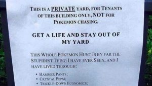 Pokémon-Go note to stay out of yard