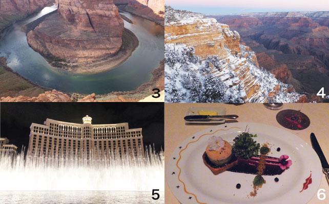 3 ホースシューベルト 4 雪景色のグランドキャニオン 5 ベラージオの噴水ショー 6 レストランPicassoにて