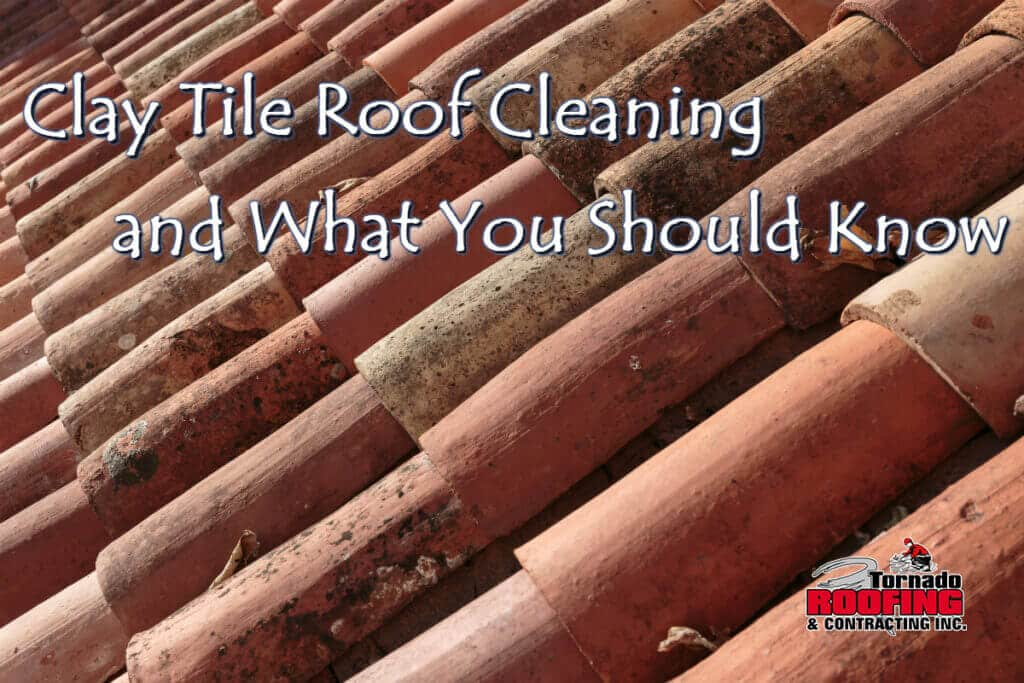 clay tile roof cleaning and what you