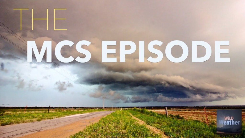 WiLD Weather: The MCS episode you've definitely been waiting for