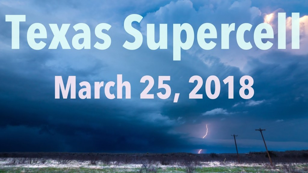 March 25, 2018 Storm Chase | Taking in some pretty supercell structure on the Red River!