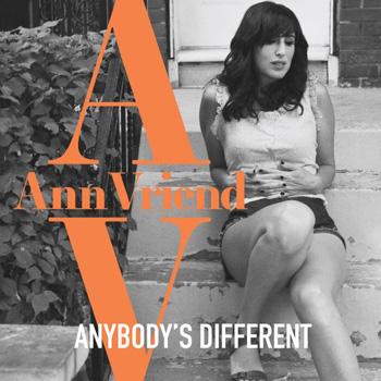 Ann Vriend: Anybody's Different