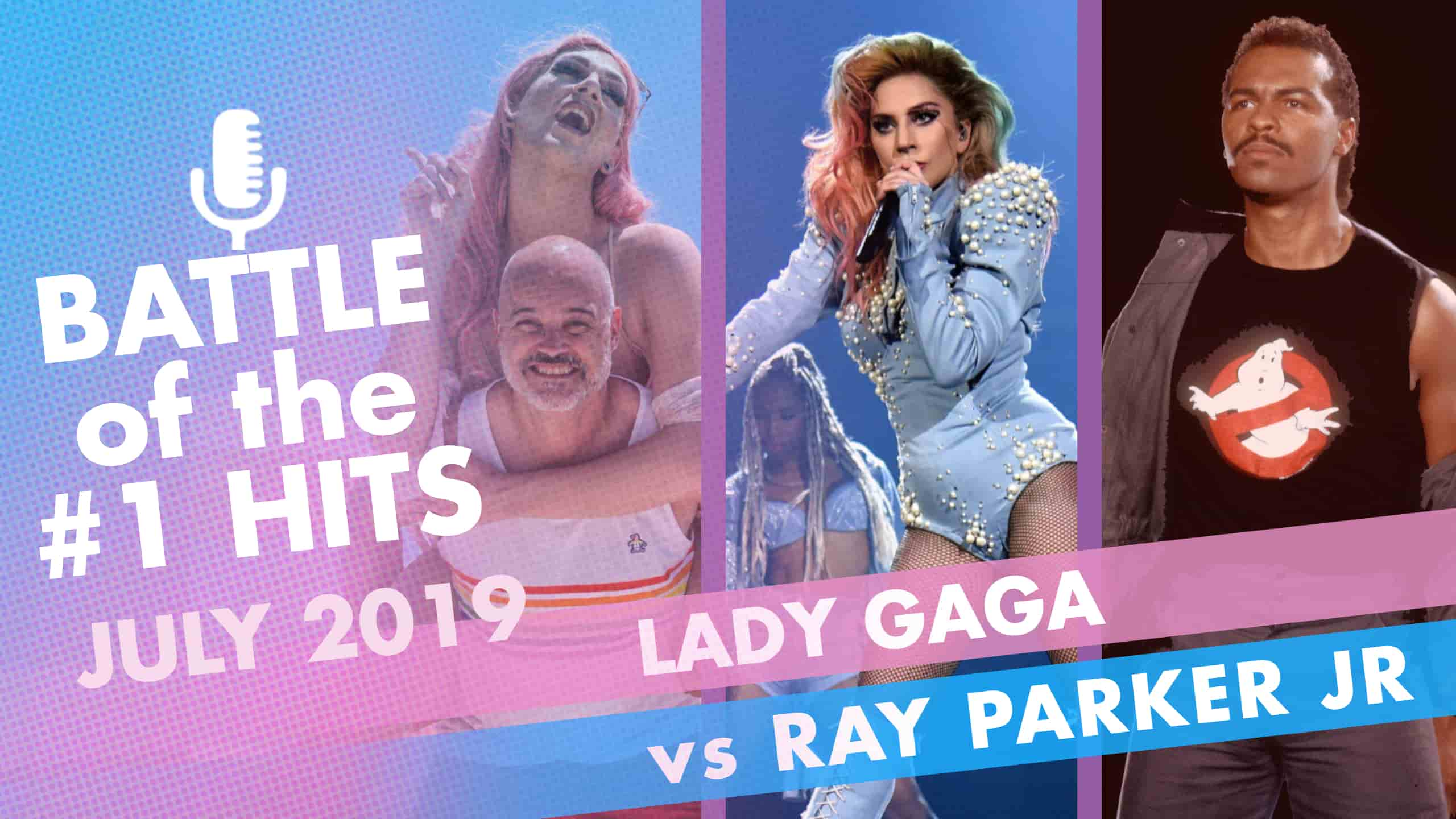 It's Lady Gaga vs Ray Parker jr. on Battle of the number one hits summer edition!