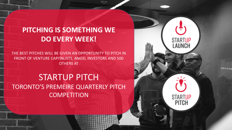 Startup Launch Accelerator Program w Startup Pitch from TorontoStarts