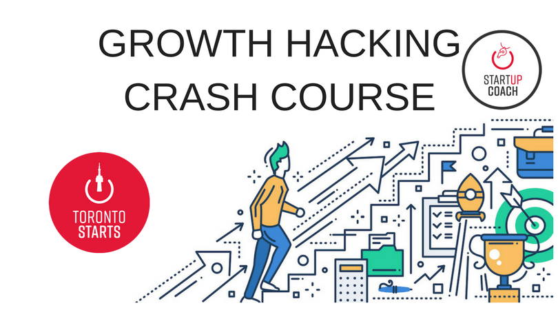 GROWTH HACKING CRASH COURSE with The Startup Coach