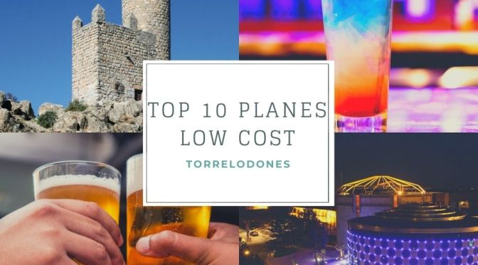 TOP 10 planes LOW COST TORRELODONES