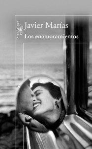 Los enamoramientos, Javier Marías