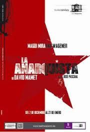 """""""La Anarquista"""" de David Mamet"""