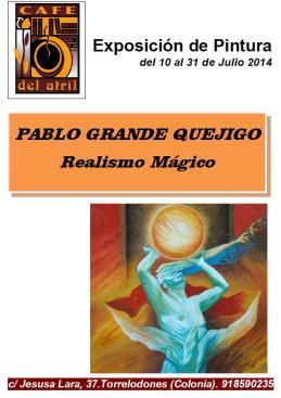 Realismo Mágico: Exposición de Pintura de Pablo Grande Quejigo en el Café del Atril de Torrelodones