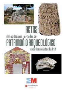 Publicación Actas Décimas Jornadas Patrimonio Arqueológico de la CAM