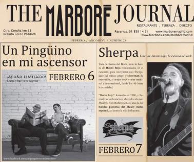 Un pingüino en mi ascensor, el viernes 6 de febrero y Sherpa —líder de Barón Rojo, el sábado 7; en Marboré