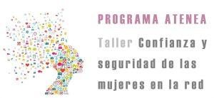 Programa-Atenea-Seguridad-Mujeres-Red