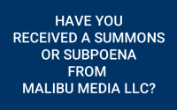 Malibu Media LLC ISP Subpoena Defense