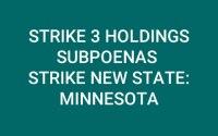 Strike 3 Holdings Subpoena