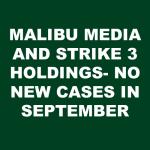 Malibu Media and Strike 3 Holdings