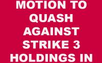 Motion to quash Strike 3 Holdings