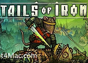 Tails of Iron MAC Game Torrent